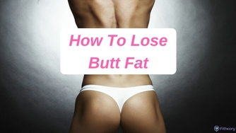 Bigger thumb best ways to lose butt fat