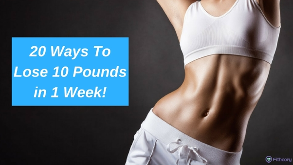 Full size how to lose ten pounds in one week